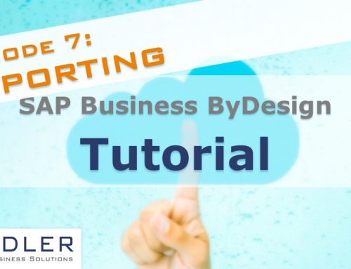 SAP Business ByDesign Tutorial 7: Reporting