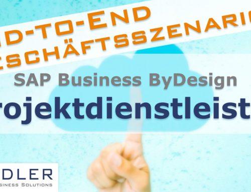 SAP Business ByDesign: End-to-End Geschäftsszenario für Projektdienstleister