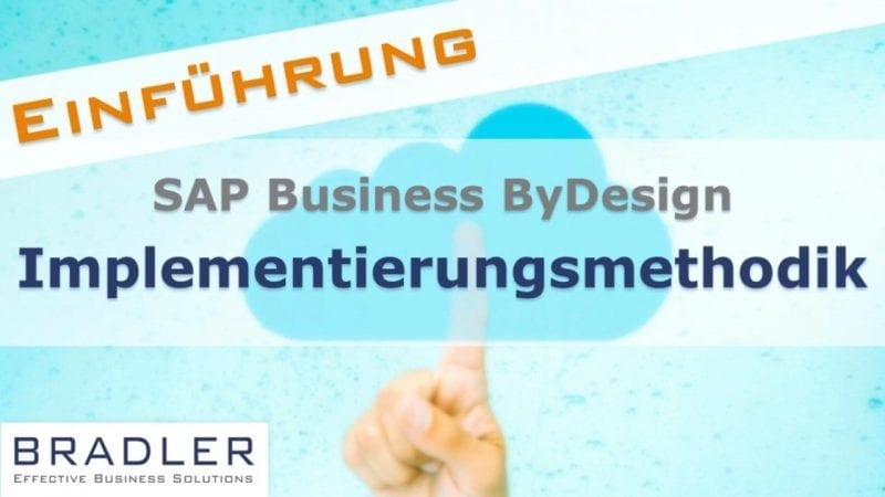 SAP Business ByDesign Implementierungsmethodik