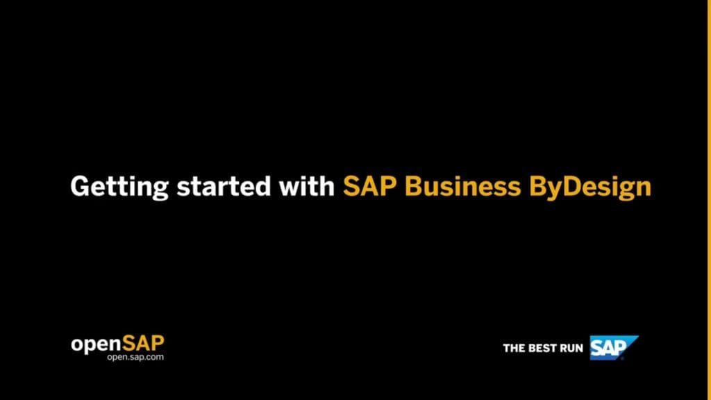 Getting started with SAP Business ByDesign